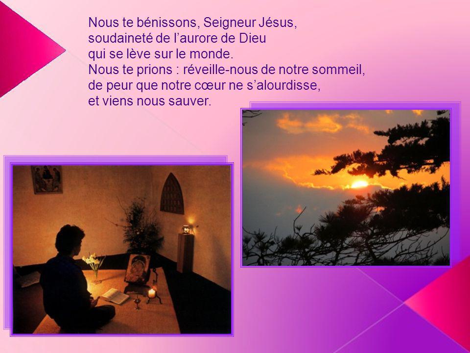 Nous te bénissons, Seigneur Jésus,