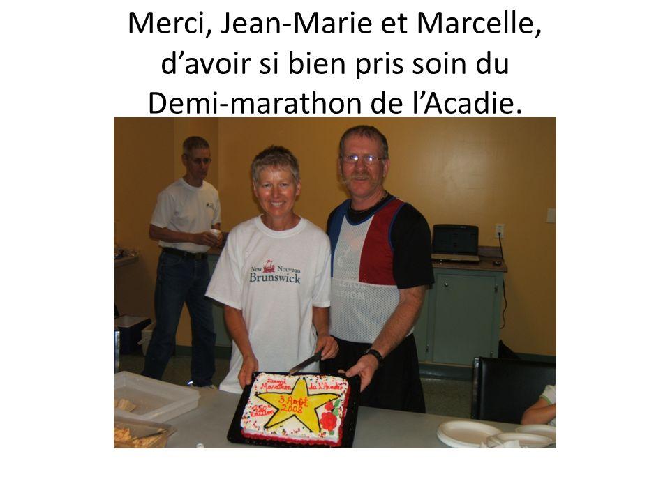 Merci, Jean-Marie et Marcelle, d'avoir si bien pris soin du Demi-marathon de l'Acadie.