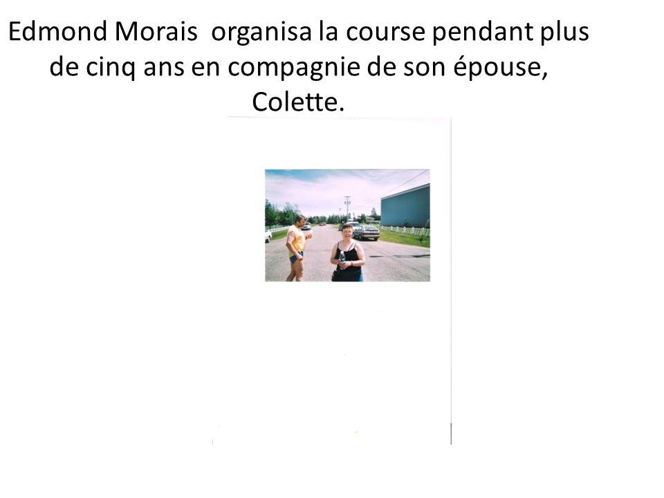 Edmond Morais organisa la course pendant plus de cinq ans en compagnie de son épouse, Colette.