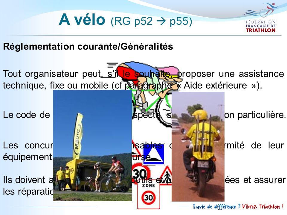 A vélo (RG p52  p55) Réglementation courante/Généralités