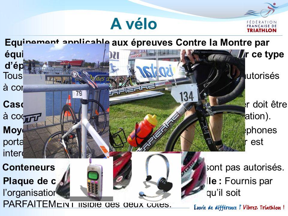 A vélo Equipement applicable aux épreuves Contre la Montre par équipe: le casque n'est pas seulement obligatoire sur ce type d'épreuve.