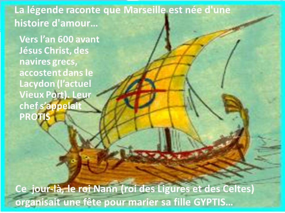 La légende raconte que Marseille est née d une histoire d amour…
