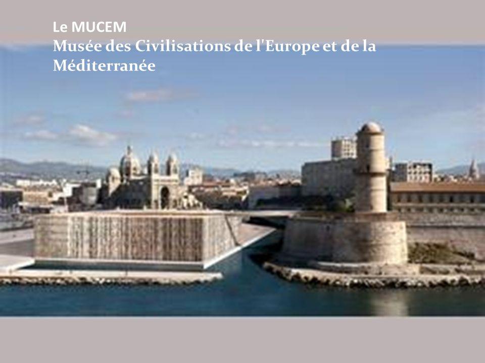 Le MUCEM Musée des Civilisations de l Europe et de la Méditerranée