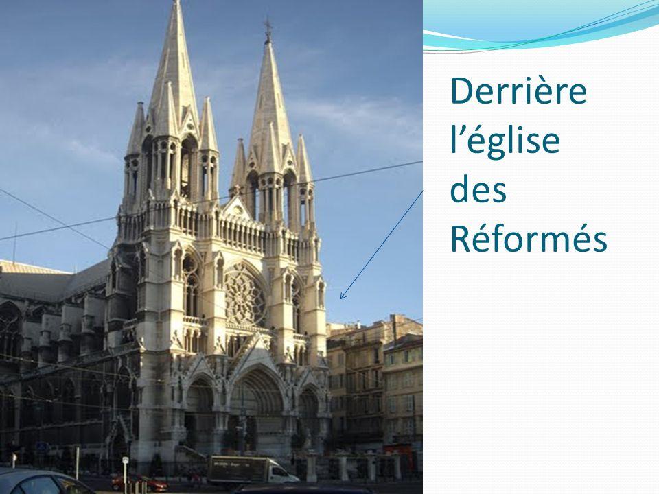 Derrière l'église des Réformés