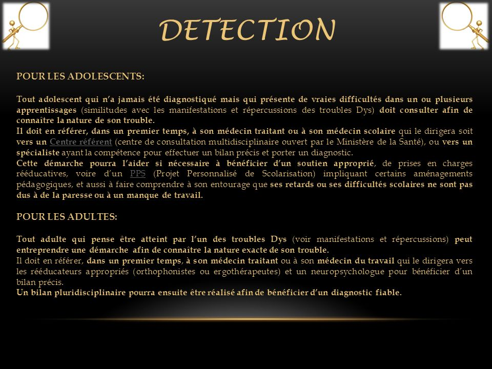 DETECTION POUR LES ADOLESCENTS: POUR LES ADULTES: