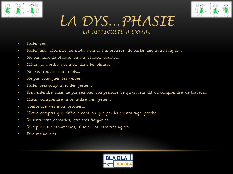 La dys…phasie la difficulté a l'oral