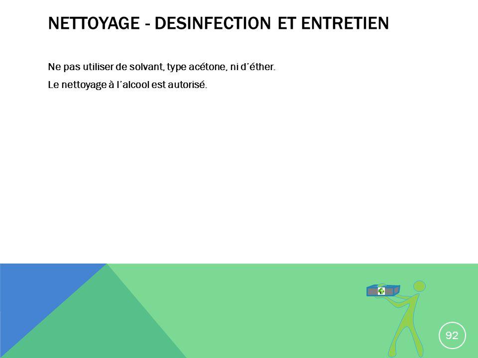 NETTOYAGE - DESINFECTION ET ENTRETIEN