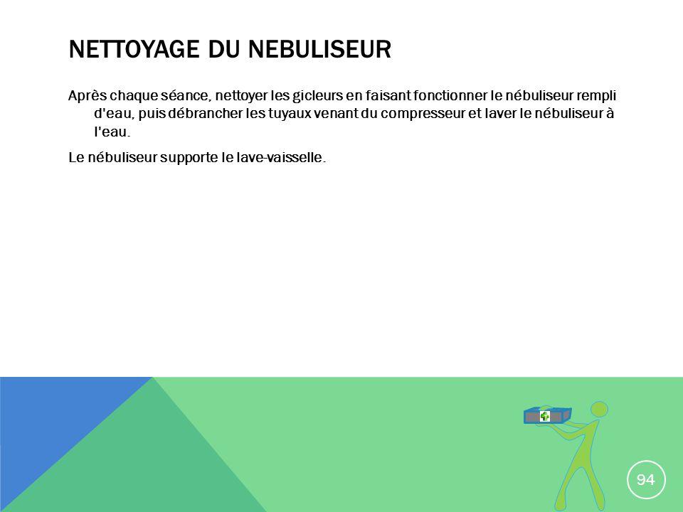 NETTOYAGE DU NEBULISEUR