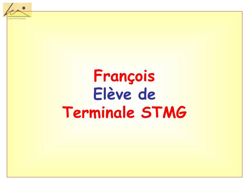 François Elève de Terminale STMG