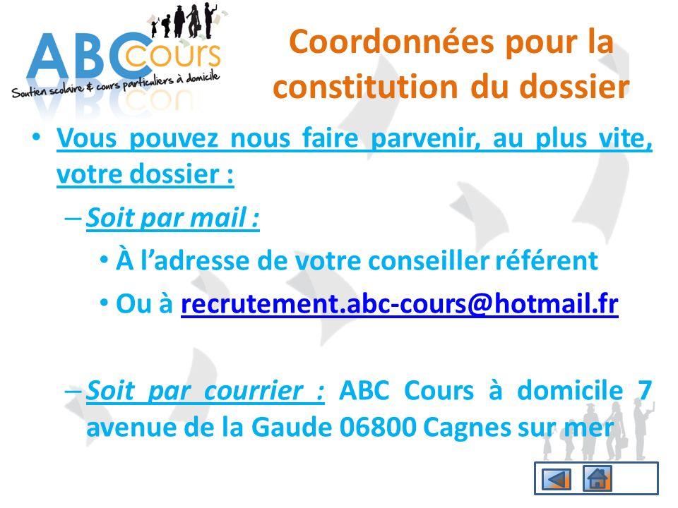 Coordonnées pour la constitution du dossier