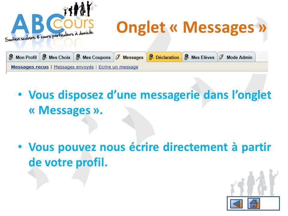 Onglet « Messages » Vous disposez d'une messagerie dans l'onglet « Messages ».