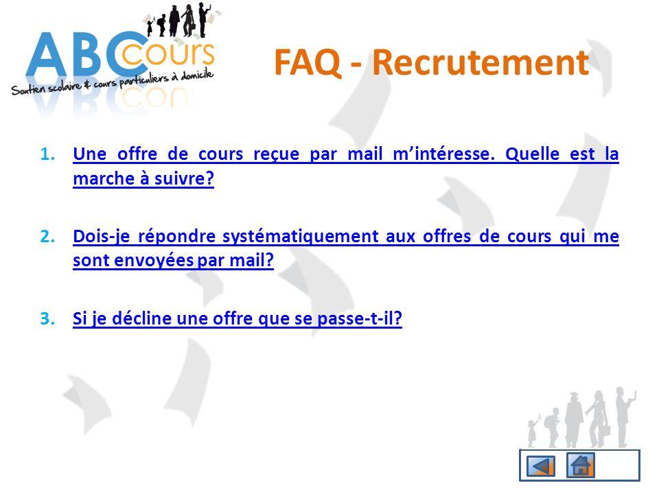 FAQ - Recrutement Une offre de cours reçue par mail m'intéresse. Quelle est la marche à suivre
