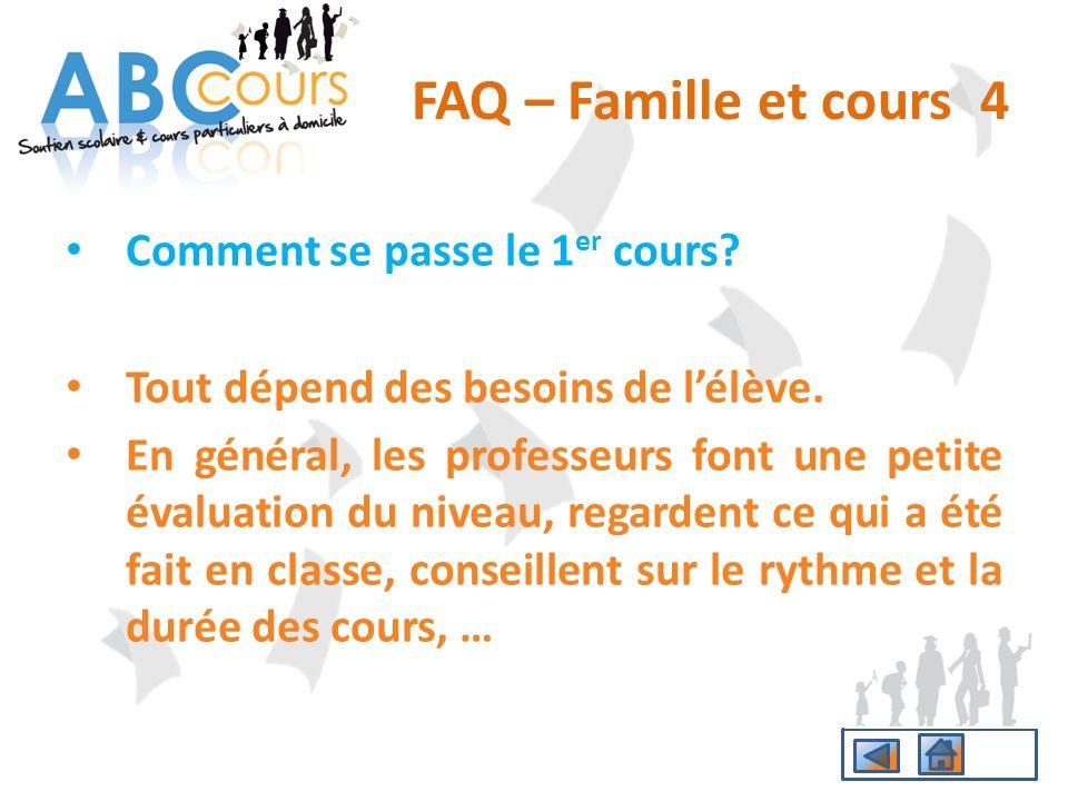 FAQ – Famille et cours 4 Comment se passe le 1er cours