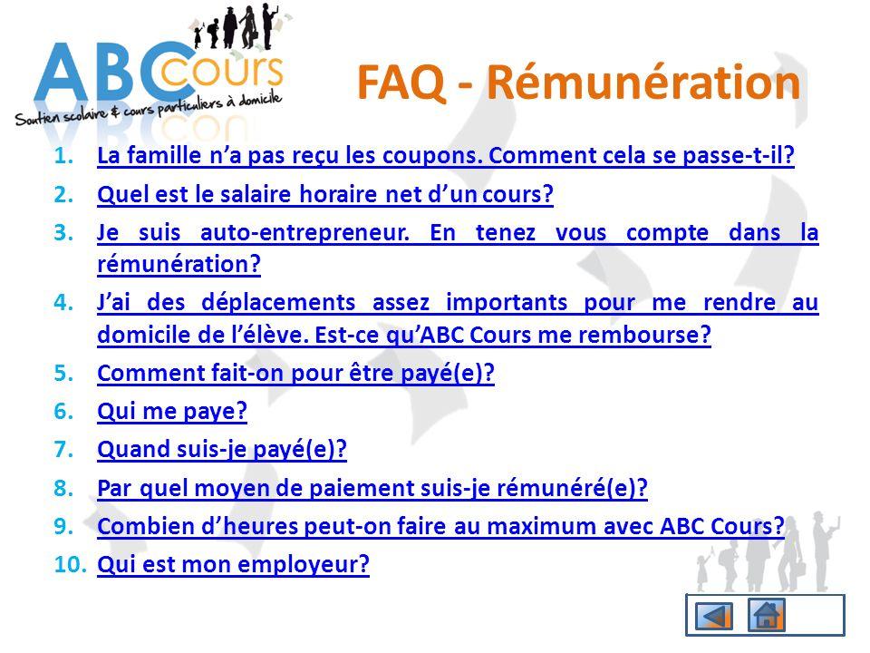 FAQ - Rémunération La famille n'a pas reçu les coupons. Comment cela se passe-t-il Quel est le salaire horaire net d'un cours