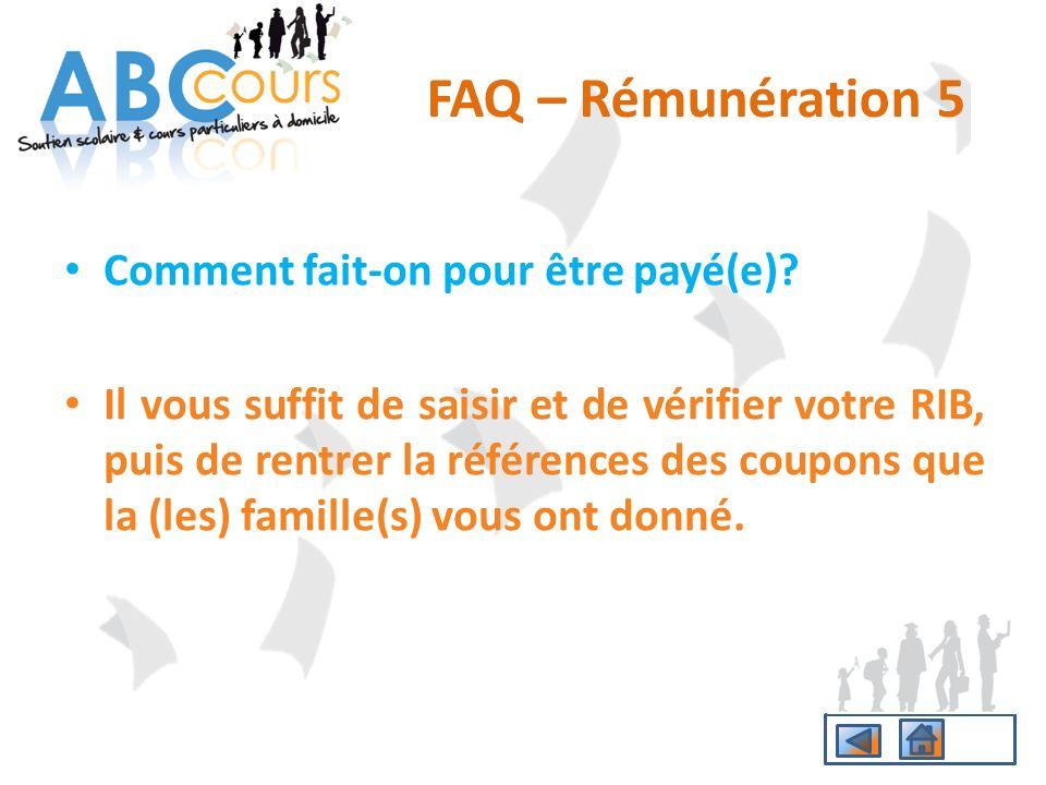 FAQ – Rémunération 5 Comment fait-on pour être payé(e)