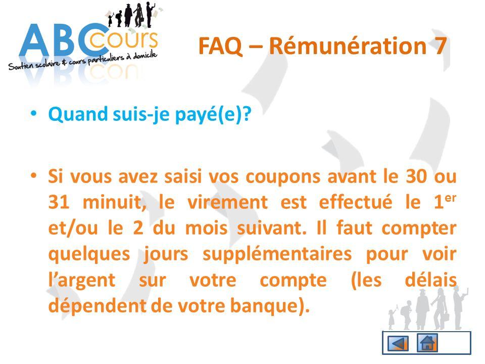 FAQ – Rémunération 7 Quand suis-je payé(e)