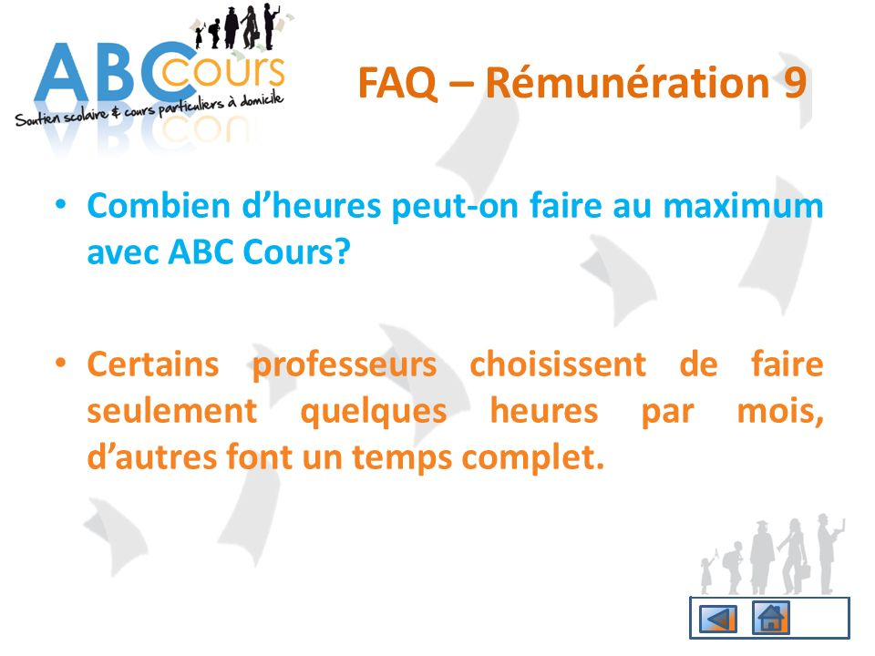 FAQ – Rémunération 9 Combien d'heures peut-on faire au maximum avec ABC Cours