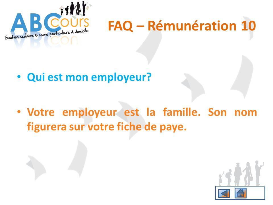 FAQ – Rémunération 10 Qui est mon employeur