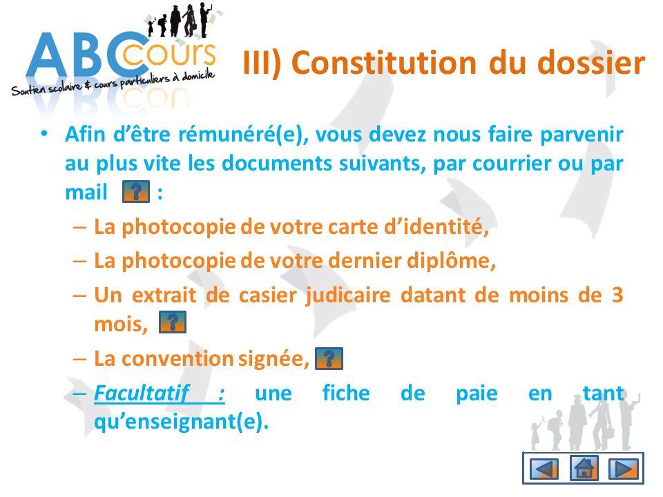 III) Constitution du dossier