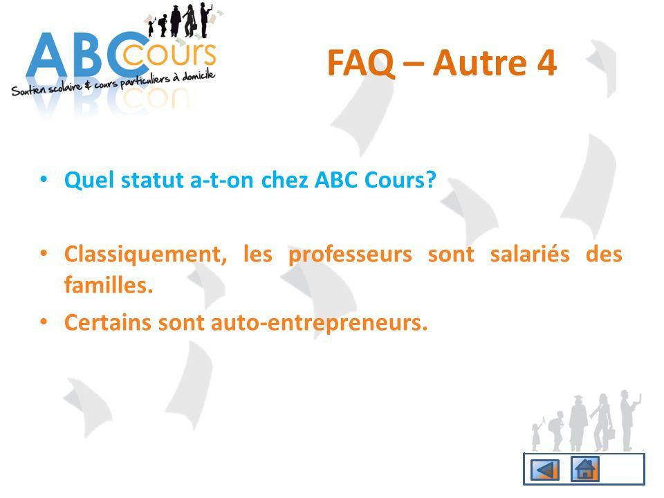 FAQ – Autre 4 Quel statut a-t-on chez ABC Cours