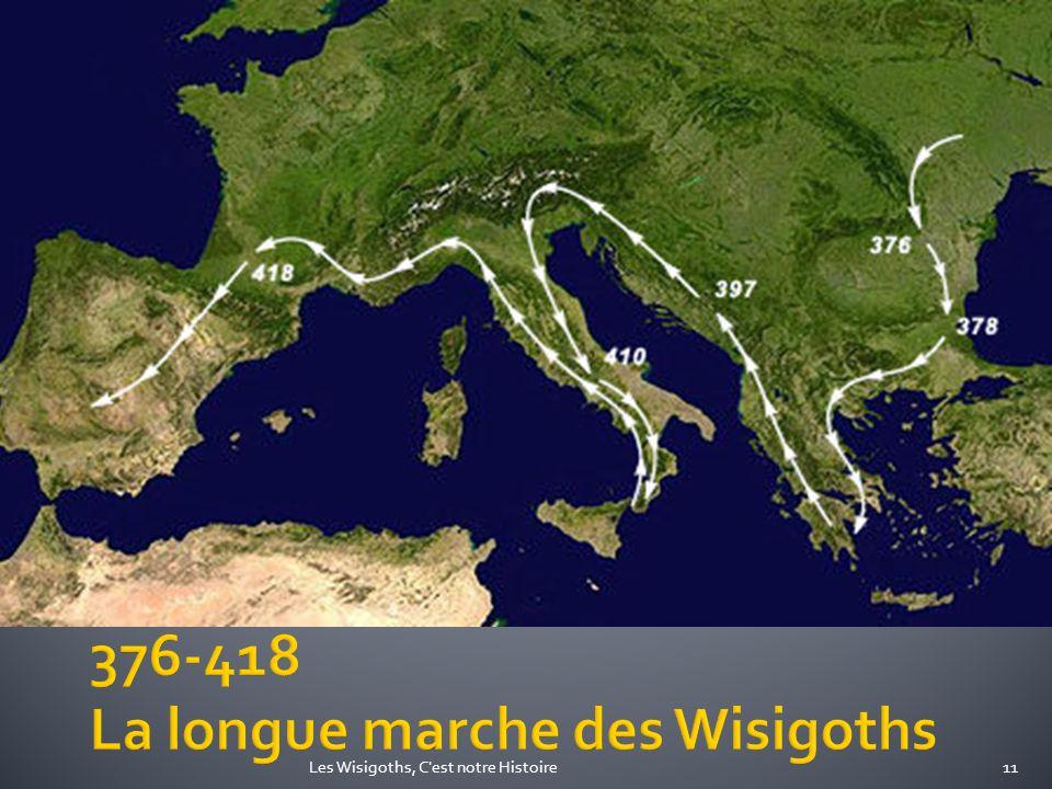 376-418 La longue marche des Wisigoths