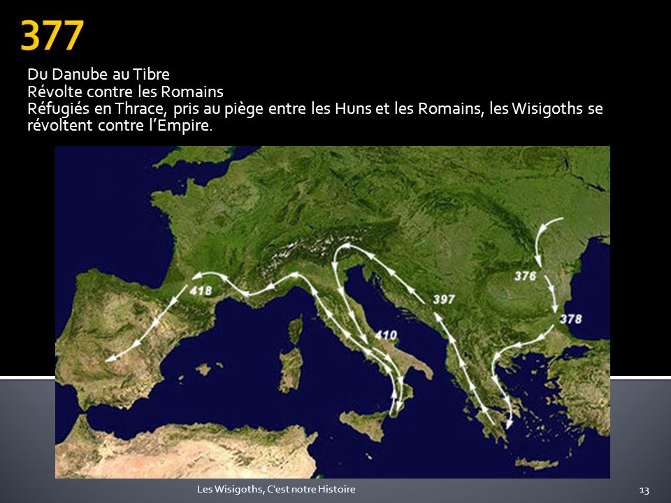 377 Du Danube au Tibre Révolte contre les Romains