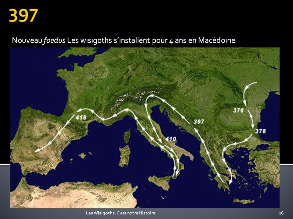 Nouveau foedus Les wisigoths s'installent pour 4 ans en Macédoine