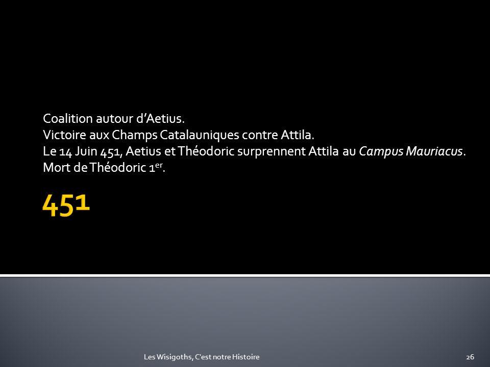 451 Coalition autour d'Aetius.