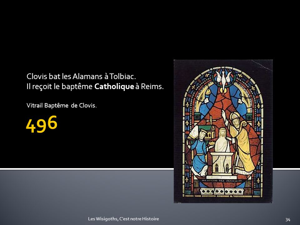 496 Clovis bat les Alamans à Tolbiac.