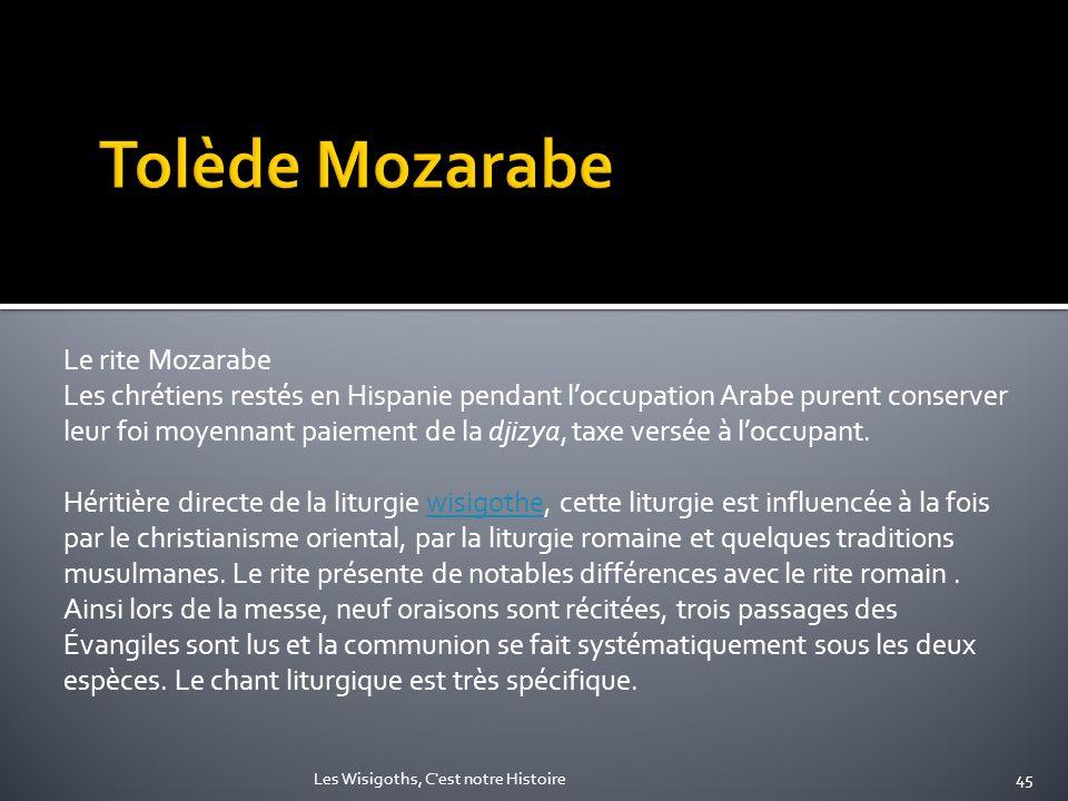 Tolède Mozarabe Le rite Mozarabe