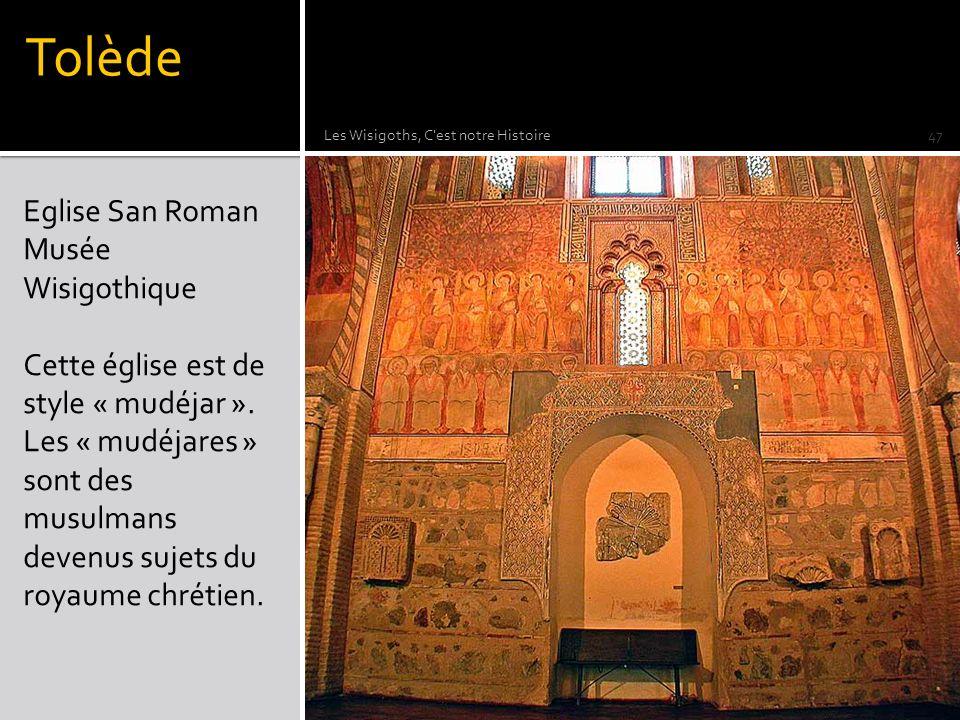 Tolède Eglise San Roman Musée Wisigothique