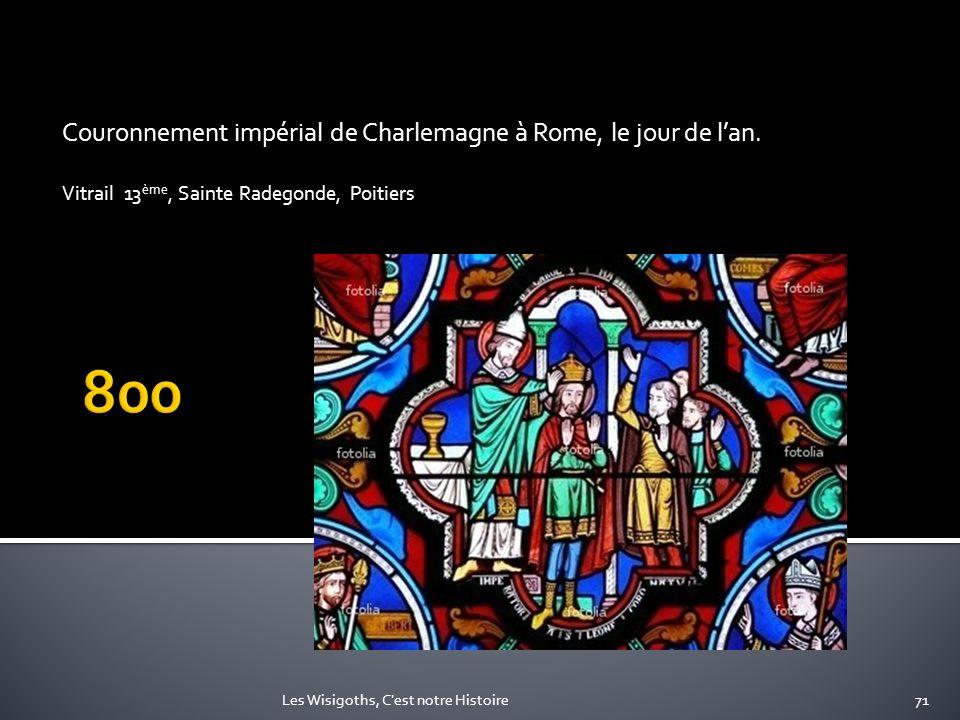 800 Couronnement impérial de Charlemagne à Rome, le jour de l'an.