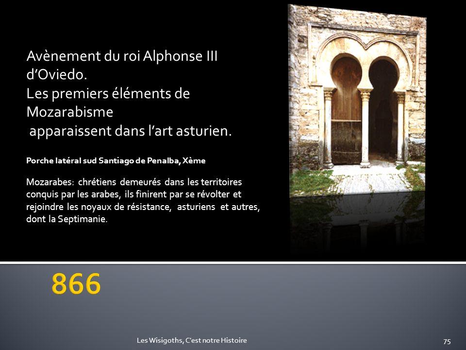866 Avènement du roi Alphonse III d'Oviedo.