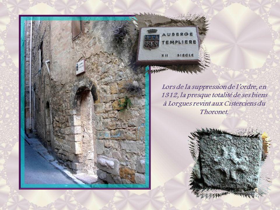 Lors de la suppression de l'ordre, en 1312, la presque totalité de ses biens à Lorgues revint aux Cisterciens du Thoronet.