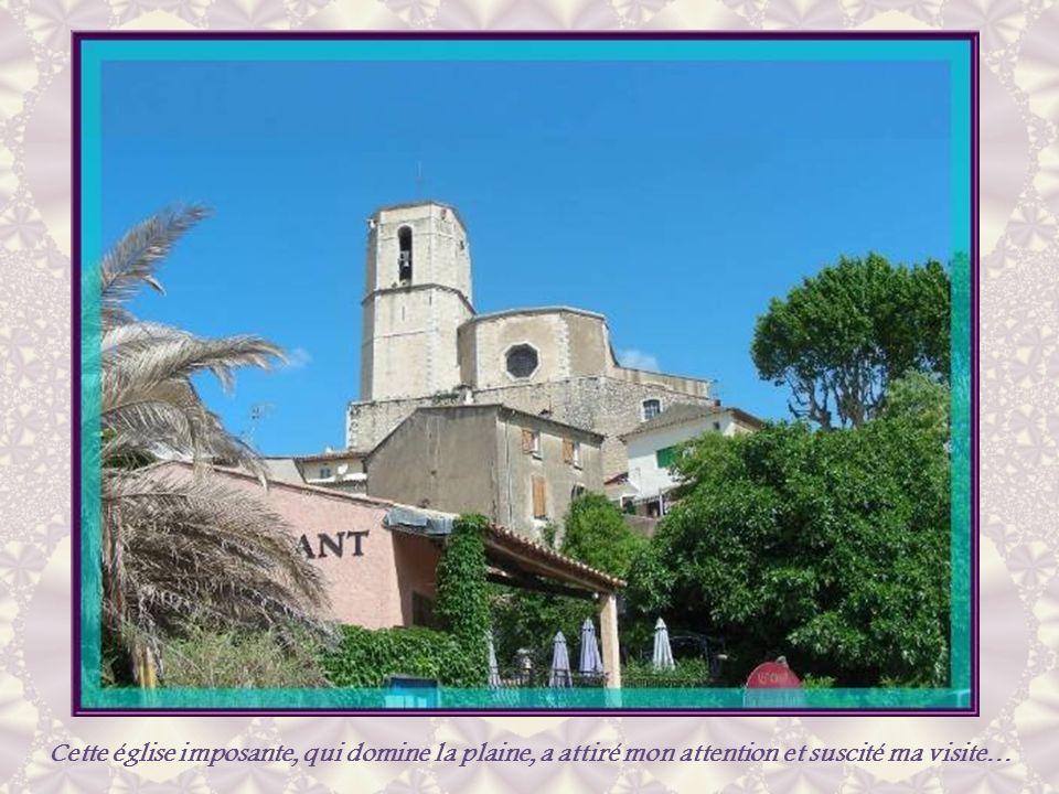 Cette église imposante, qui domine la plaine, a attiré mon attention et suscité ma visite…