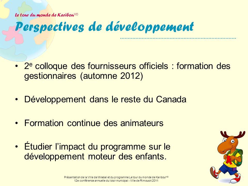 Le tour du monde de KaribouMD Perspectives de développement