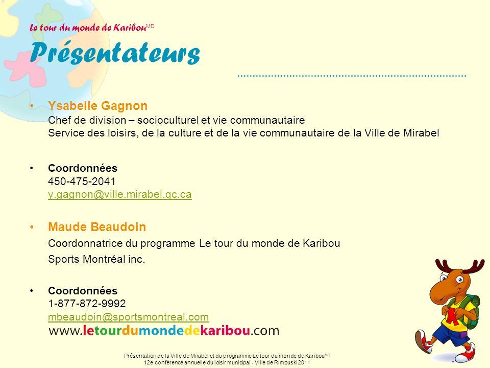 Le tour du monde de KaribouMD Présentateurs