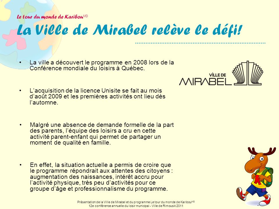 Le tour du monde de KaribouMD La Ville de Mirabel relève le défi!