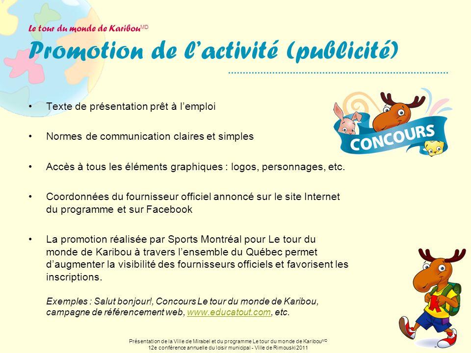 Le tour du monde de KaribouMD Promotion de l'activité (publicité)