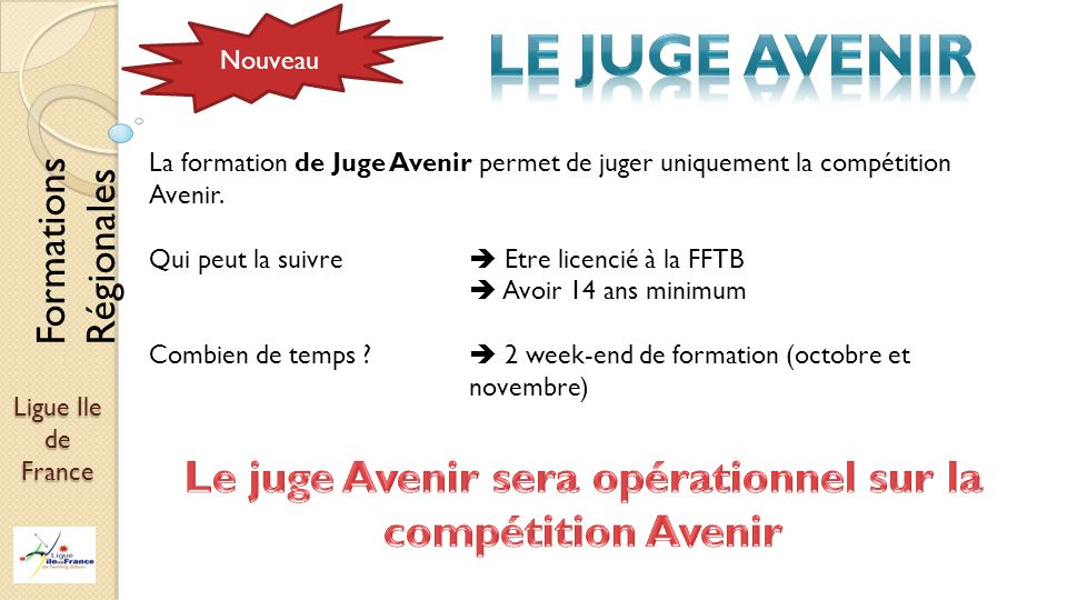 Le juge Avenir sera opérationnel sur la compétition Avenir