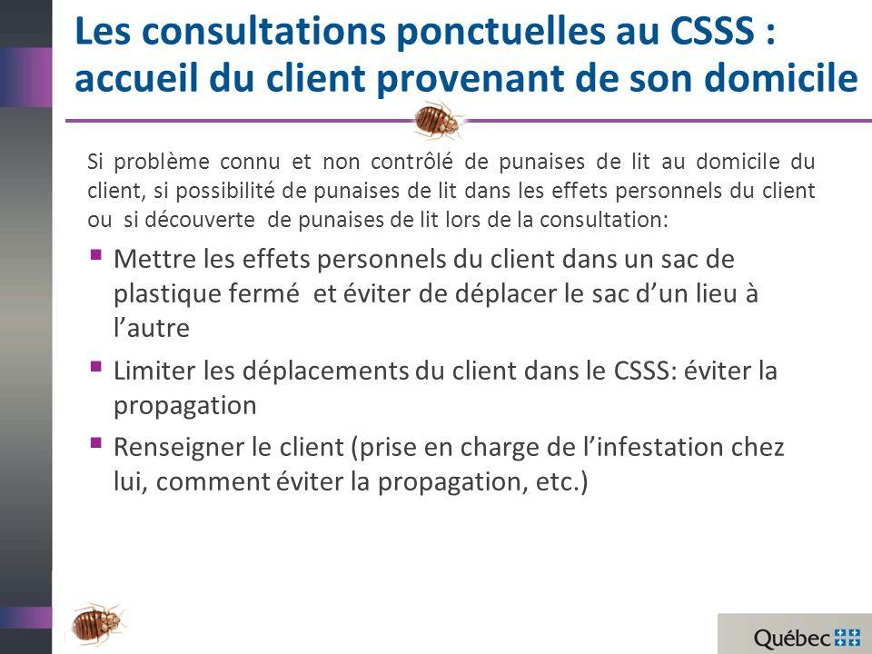 Les consultations ponctuelles au CSSS : accueil du client provenant de son domicile