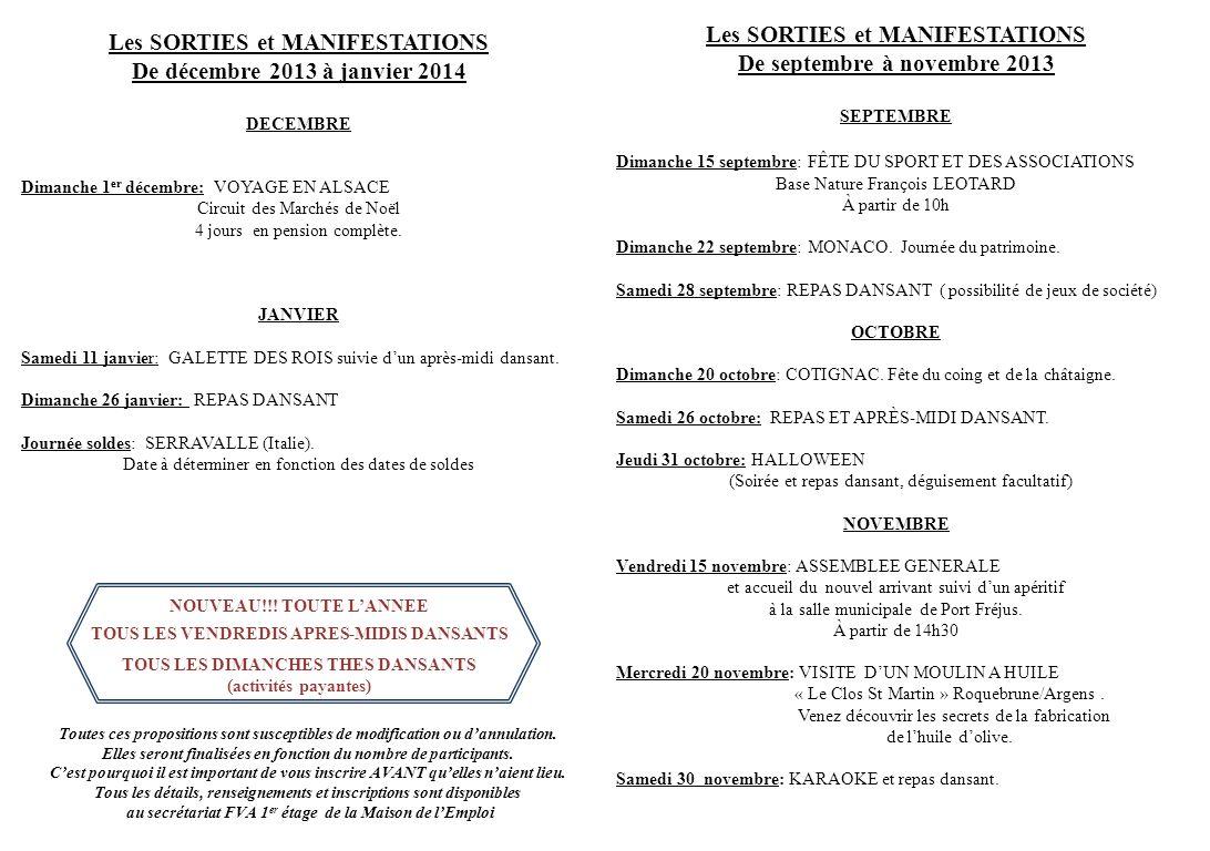 Les SORTIES et MANIFESTATIONS De décembre 2013 à janvier 2014