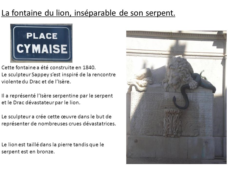 La fontaine du lion, inséparable de son serpent.