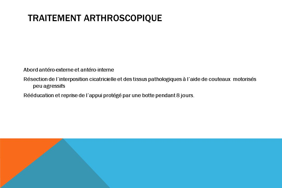 Traitement arthroscopique
