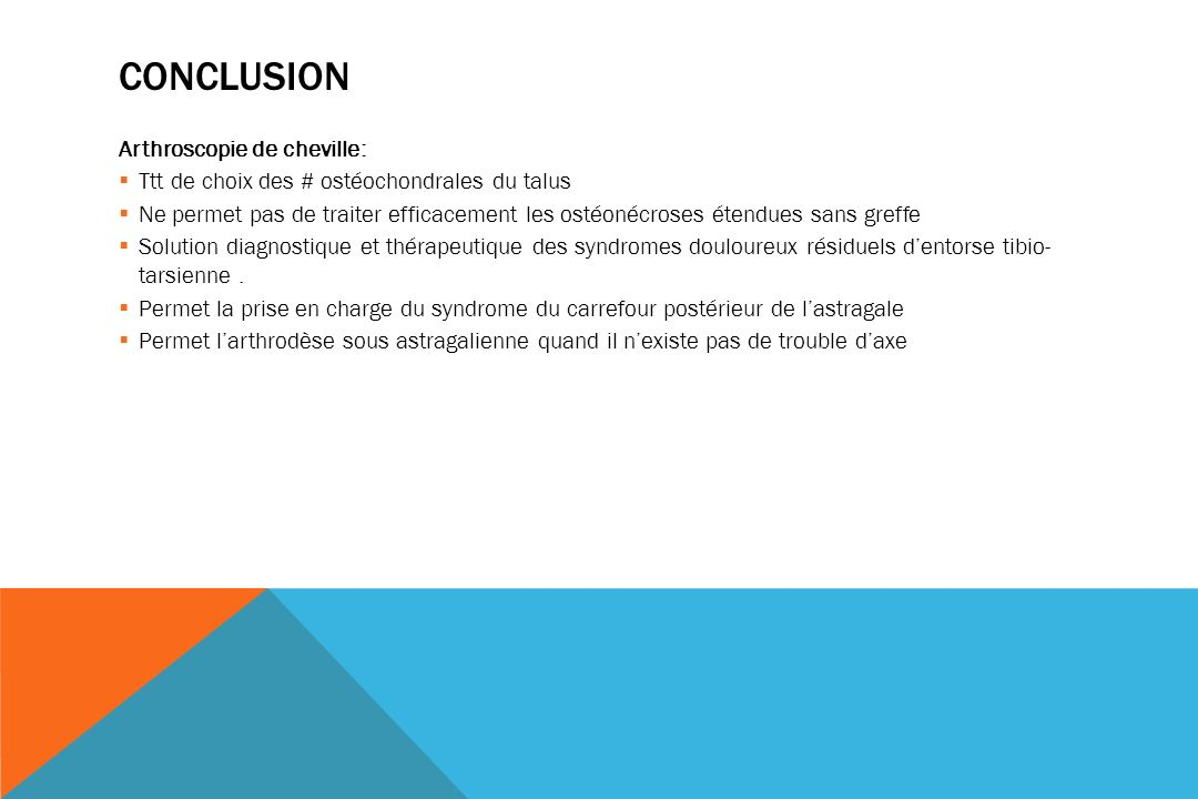 Conclusion Arthroscopie de cheville: