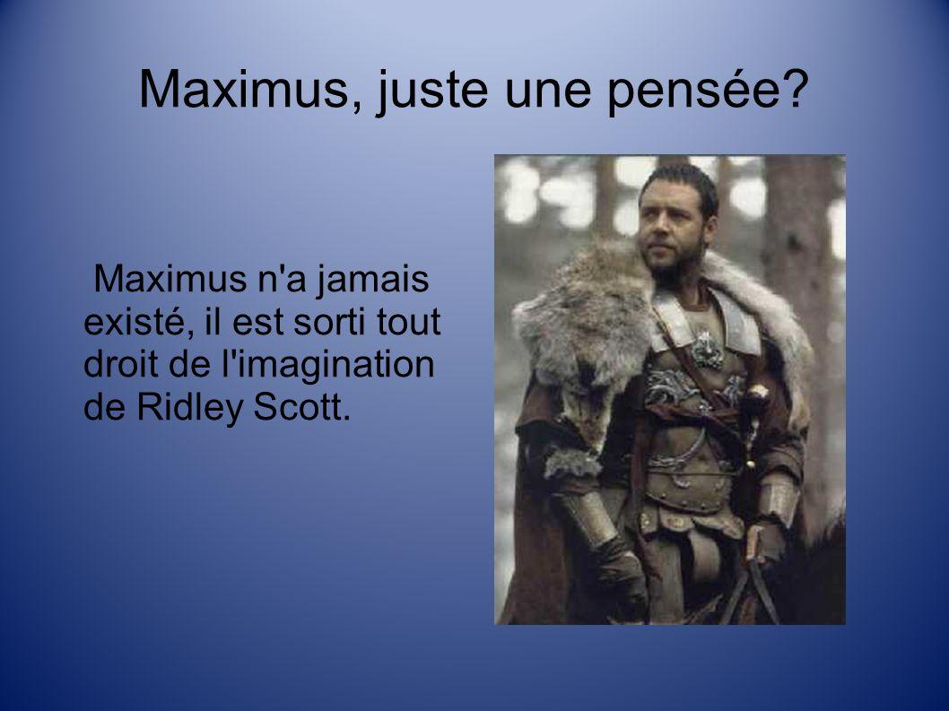 Maximus, juste une pensée