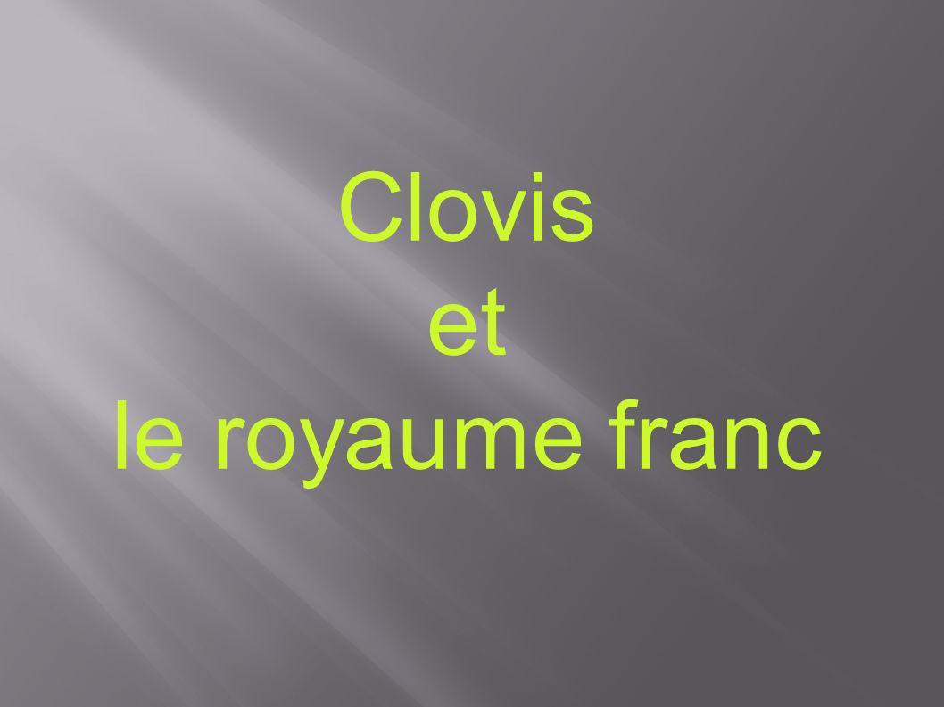 Clovis et le royaume franc