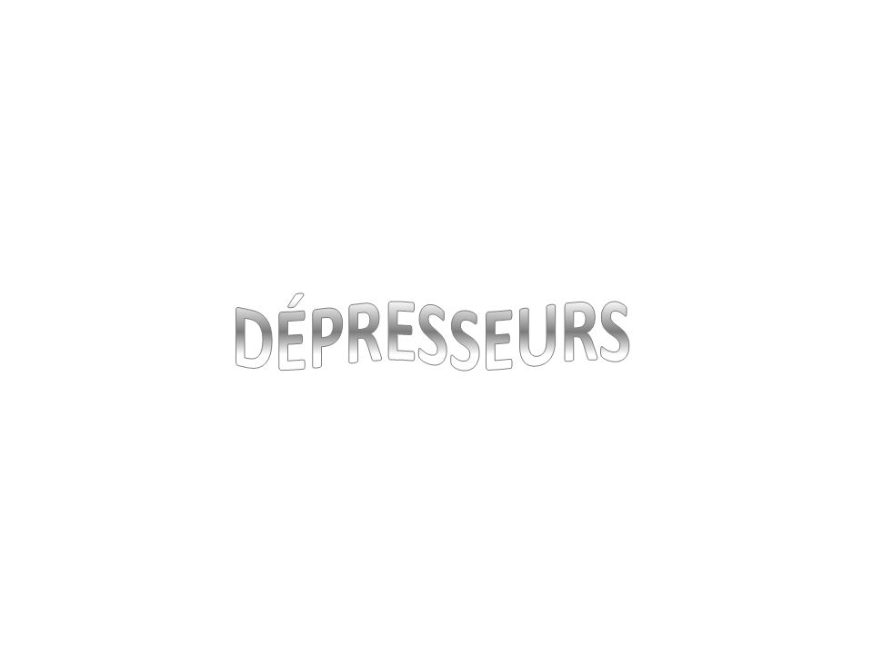 DÉPRESSEURS