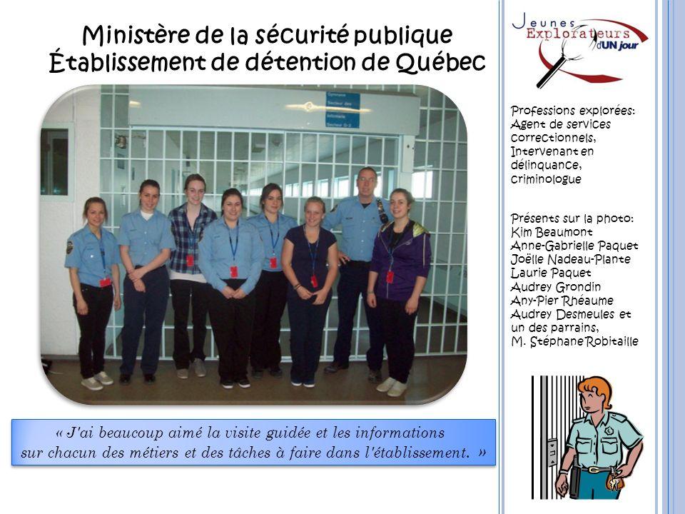 Ministère de la sécurité publique Établissement de détention de Québec