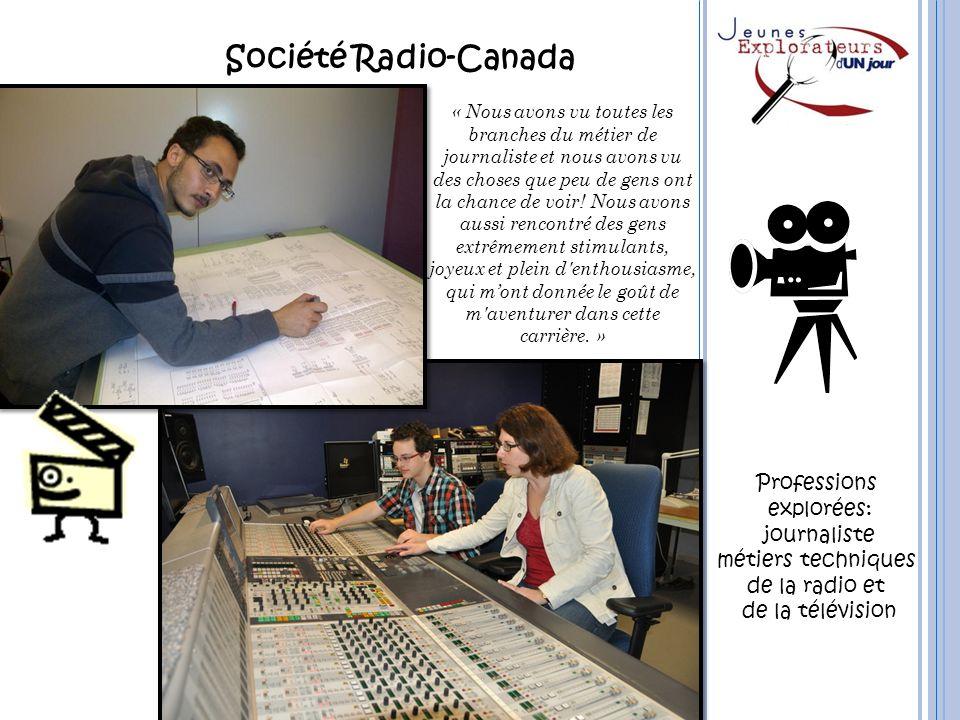 Société Radio-Canada Professions explorées: journaliste